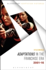 Adaptations in the Franchise Era : 2001-16 - Book