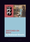 Wendy Carlos's Switched-On Bach - eBook