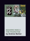The Pharcyde's Bizarre Ride II the Pharcyde - Book