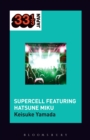 Supercell's Supercell featuring Hatsune Miku - eBook