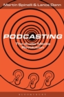 Podcasting : The Audio Media Revolution - Book