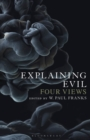 Explaining Evil : Four Views - Book