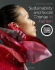 Sustainability and Social Change in Fashion : Bundle Book + Studio Access Card - Book