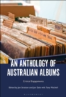 An Anthology of Australian Albums : Critical Engagements - eBook