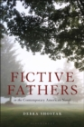 Fictive Fathers in the Contemporary American Novel - Book