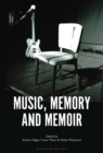 Music, Memory and Memoir - eBook