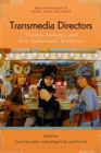 Transmedia Directors : Artistry, Industry and New Audiovisual Aesthetics - Book