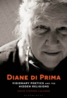 Diane di Prima : Visionary Poetics and the Hidden Religions - eBook