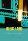 Music Radio : Building Communities, Mediating Genres - eBook