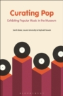Curating Pop : Exhibiting Popular Music in the Museum - eBook