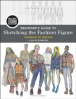 Beginner's Guide to Sketching the Fashion Figure : Bundle Book + Studio Access Card - Book