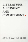 Literature, Autonomy and Commitment - eBook