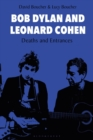 Bob Dylan and Leonard Cohen : Deaths and Entrances - Book