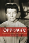 Off-White : Yellowface and Chinglish by Anglo-American Culture - Book
