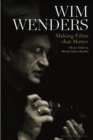 Wim Wenders : Making Films that Matter - Book