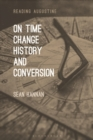 On Time, Change, History, and Conversion - Book