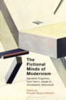 The Fictional Minds of Modernism : Narrative Cognition from Henry James to Christopher Isherwood - Book