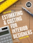 Estimating and Costing for Interior Designers : Bundle Book + Studio Access Card - Book