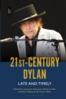 21st-Century Dylan : Late and Timely - eBook