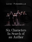 Six Characters In Search of an Author - eBook