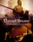 Daniel Boone: The Pioneer of Kentucky (Illustrated) - eBook
