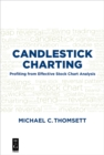 Candlestick Charting : Profiting from Effective Stock Chart Analysis - eBook