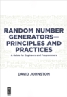Random Number Generators-Principles and Practices : A Guide for Engineers and Programmers - Book