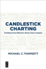 Candlestick Charting : Profiting from Effective Stock Chart Analysis - Book