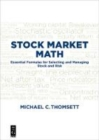 Stock Market Math : Essential formulas for selecting and managing stock and risk - Book
