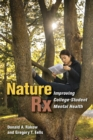 Nature Rx : Improving College-Student Mental Health - eBook