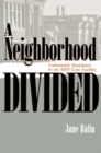 A Neighborhood Divided : Community Resistance to an AIDS Care Facility - eBook