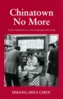 Chinatown No More : Taiwan Immigrants in Contemporary New York - eBook