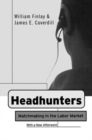 Headhunters : Matchmaking in the Labor Market - eBook