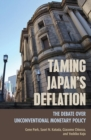 Taming Japan's Deflation : The Debate over Unconventional Monetary Policy - eBook