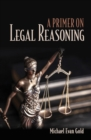 A Primer on Legal Reasoning - eBook