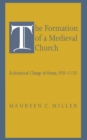 The Formation of a Medieval Church : Ecclesiastical Change in Verona, 950-1150 - eBook