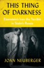 This Thing of Darkness : Eisenstein's Ivan the Terrible in Stalin's Russia - eBook
