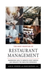 The Next Frontier of Restaurant Management : Harnessing Data to Improve Guest Service and Enhance the Employee Experience - eBook