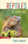 Reptiles of Costa Rica : A Field Guide - Book