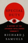 Special Duty : A History of the Japanese Intelligence Community - Book
