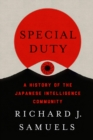 Special Duty : A History of the Japanese Intelligence Community - eBook