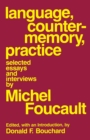 Language, Counter-Memory, Practice : Selected Essays and Interviews - eBook