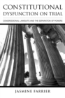 Constitutional Dysfunction on Trial : Congressional Lawsuits and the Separation of Powers - eBook