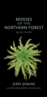 Mosses of the Northern Forest : Quick Guide - Book