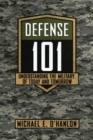 Defense 101 : Understanding the Military of Today and Tomorrow - eBook
