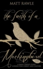 The Faith of a Mockingbird Leader Guide : A Small Group Study Connecting Christ and Culture - eBook
