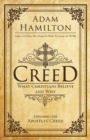 Creed : What Christians Believe and Why - eBook
