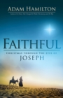 Faithful : Christmas Through the Eyes of Joseph - eBook