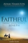 Faithful Leader Guide : Christmas Through the Eyes of Joseph - eBook