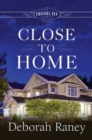 Close to Home : A Chicory Inn Novel - Book 4 - eBook